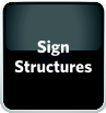 Sign Structures Navigation Button