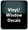 Vinyl / Window Decals Navigation Button